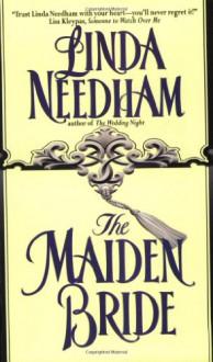 The Maiden Bride - Linda Needham