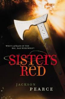 Sisters Red - Jackson Pearce