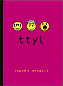 Ttyl: Talk to You Later (Internet Girls Series #1) -