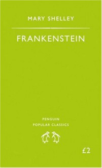 Frankenstein or, The Modern Prometheus - Mary Shelley