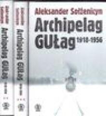 Archipelag GUŁag - Aleksandr Solzhenitsyn
