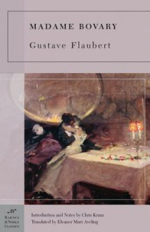 Madame Bovary - Eleanor Aveling,Gustave Flaubert