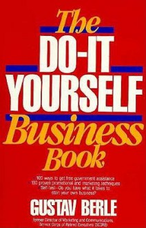 The Do It Yourself Business Book - Gustav Berle
