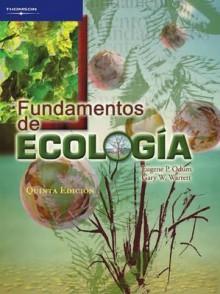 Fundamentos de ecologia/ Fundamentals of Ecology (Spanish Edition) - Eugene P. Odum, Gary W. Barrett