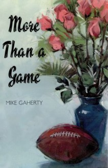 More Than a Game - Mike Gaherty