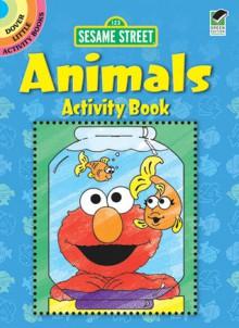 Sesame Street Animals Activity Book - Sesame Street