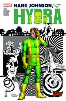 Hank Johnson: Agent of Hydra #1 - David Mandel,Michael Walsh,Amanda Conner
