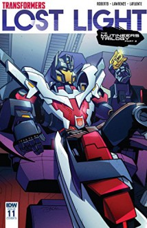 Transformers: Lost Light #11 - Jack Lawrence,James Lamar Roberts