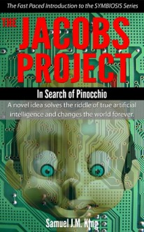 The Jacobs Project: In Search of Pinocchio - Samuel J.M. King