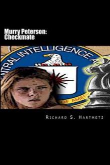 Murry Peterson: Checkmate - Richard S. Hartmetz