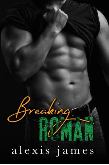 Breaking Roman - Alexis James