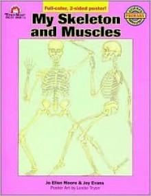 My Skeleton & Muscles - Joy Evans