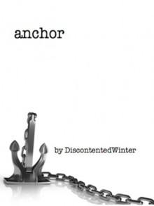 Anchor - DiscontentedWinter
