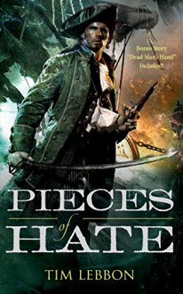 Pieces of Hate (The Assassins Series) - Tim Lebbon