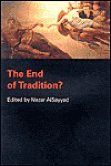 The End of Tradition? - Nezar Alsayyad