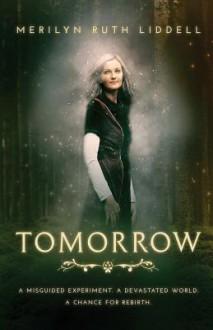Tomorrow - Merilyn Ruth Liddell