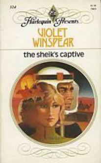 The Sheik's Captive - Violet Winspear