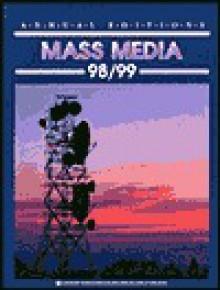 Annual Editions: Mass Media 98/99 - Joan Gorham