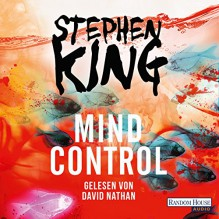 Mind Control (Bill Hodges Trilogie 3) - Deutschland Random House Audio,Stephen King,David Nathan