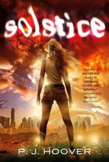 [ Solstice Hoover, P. J. ( Author ) ] { Hardcover } 2013 - P. J. Hoover