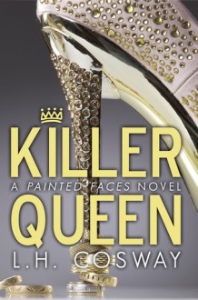 Killer Queen - L.H. Cosway