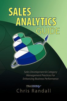 Sales Analytics Guide - Chris Randall