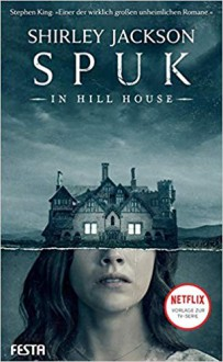 Spuk in Hill House - Shirley Jackson