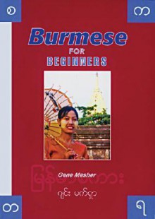Burmese for Beginners Book and CDs Combo - Gene Mesher