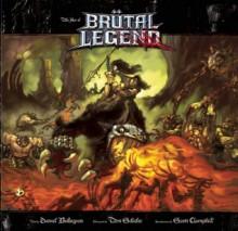 The Art of Brutal Legend - Daniel Bukszpan, Scott C., Tim Schafer