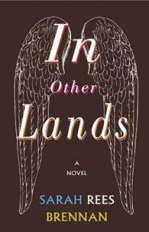 In Other Lands - Sarah Rees Brennan