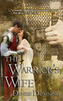 The Warrior's Wife (The Warriors Series Book 1) - Denise Domning