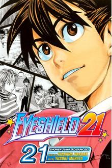 Eyeshield 21, Vol. 21: They Were 11!! - Riichiro Inagaki,Yusuke Murata