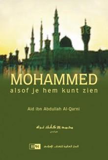 Mohammed Alsof Je Hem Ziet (Dutch) - A'id al-Qarni, Noureddine Steenvoorden