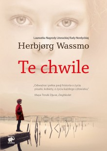 Te chwile - Herbjørg Wassmo