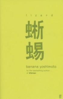 Lizard - Banana Yoshimoto