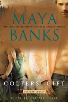 Colters' Gift - Maya Banks
