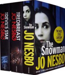 Jo Nesbø Collection: The Redbreast, The Snowman, The Devil's Star - Jo Nesbø, Jo Nesbø