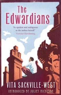 The Edwardians - Vita Sackville-West, Juliet Nicolson
