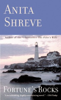 Fortune's Rocks - Anita Shreve