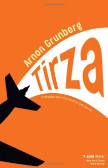 Tirza - Arnon Grunberg, Sam Garrett