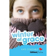 Winter of Grace (Girlfriend Fiction, #10) - Kate Constable