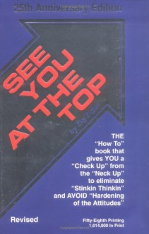 See You at the Top: 25th: 25th Anniversary Edition - Zig Ziglar, Al Mayton