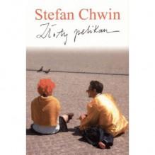 Złoty pelikan - Stefan Chwin