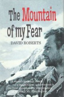 The Mountain of My Fear - David Roberts
