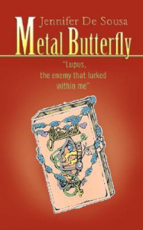Metal Butterfly - Jennifer De Sousa