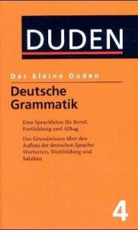 Der kleine Duden, 6 Bände, Band 4: Deutsche Grammatik - Dudenredaktion, Rudolf Hoberg, Ursula Hoberg