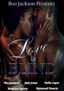 Love Is Blind - Brandon Spivey, Jade Jones, Raymond Francis, NeNe Capri, Boo Jackson