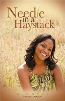 Needle In A Haystack - Marissa Wilson