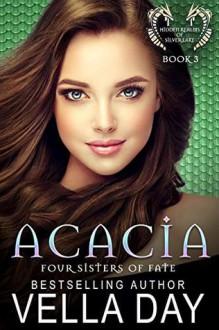 Acacia - Vella Day