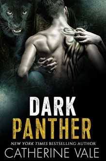 Dark Panther (BBW Shapeshifter Paranormal Romance) - Catherine Vale